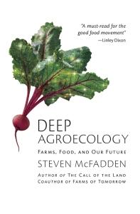 Deep Agroecology